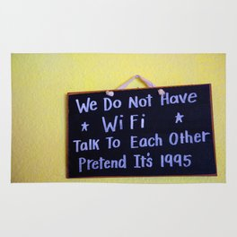 We Do Not Have WiFi Rug