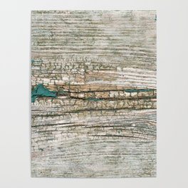 Rustic Wood Ages Gracefully - Beautiful Weathered Wooden Plank - knotty wood weathered turquoise pa Poster