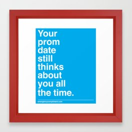 Your Prom Date Framed Art Print