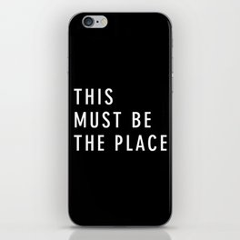 This Must Be The Place iPhone Skin