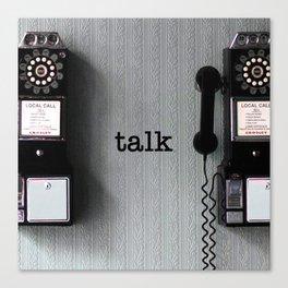 talk Canvas Print
