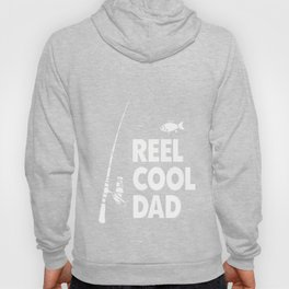 Reel Cool Dad Funny Word Pun Fishing Fathers Day T Shirt Hoody