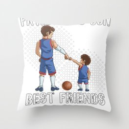 Father and Son Best Friend for Life Basketball Gift Throw Pillow