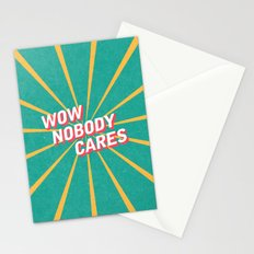 Nobody Cares Stationery Cards