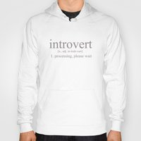 introvert Hoodies featuring Introvert by Lily Art