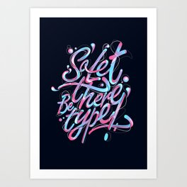 So, let there be type Art Print