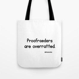 Proofreaders Tote Bag