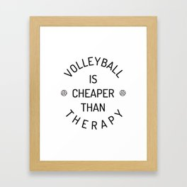 Therapy Cheap Volleyball Volleyballer Gift Framed Art Print