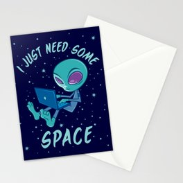 I Just Need Some Space Alien with Laptop Stationery Cards