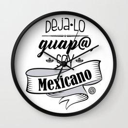 Deja lo Guap@ Wall Clock