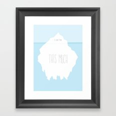 Love Like An Iceberg Framed Art Print