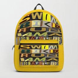 SWIM BIKE RUN I AM A TRIATHLETE 06 Backpack