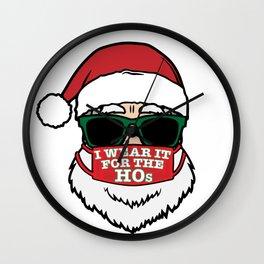 "funny quarantine santa in face mask ""i wear it for the ho's"" Wall Clock"