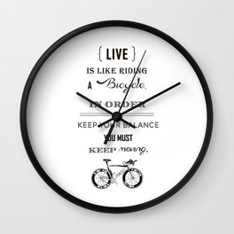 Life is like riding2 Wall Clock