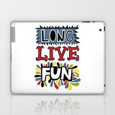 Long Live Fun Laptop & iPad Skin