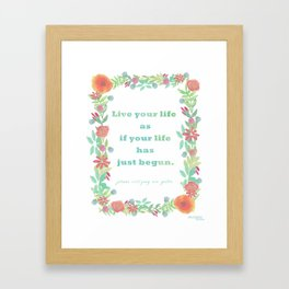 Watercolour Inspirational Quote - Live your life Framed Art Print