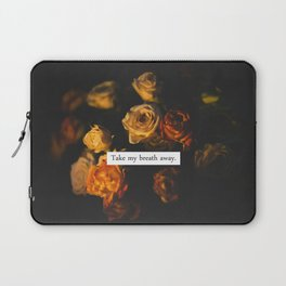 TAKE MY BREATH AWAY. Laptop Sleeve