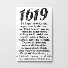 Project 1619 Established American Black History Metal Print