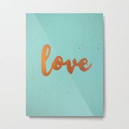 Acrylic 5 - Love! Metal Print
