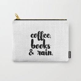 Coffee, Books & Rain. Carry-All Pouch