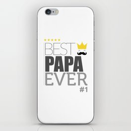 Best papa ever! iPhone Skin