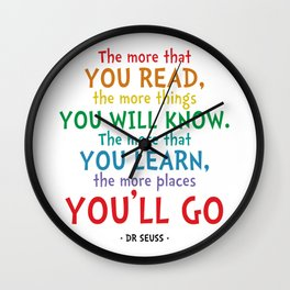 Places You'll Go Quote - Dr Seuss Wall Clock