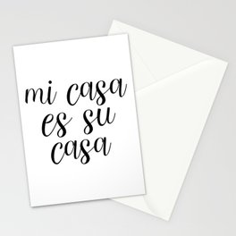 Mi Casa Es Su Casa, Welcome Printable, Quote Poster, Spanish Decor Stationery Cards
