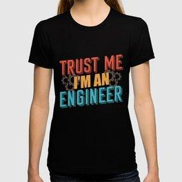 Engineer Technician Saying T-shirt