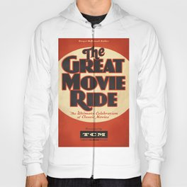 Great Movie Ride TCM Poster Hoody