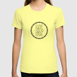 Ride Not Die T-shirt