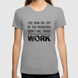 Work - Hustle Motivation for Entrepreneurs Fitness Trainer And Bodybuilder T-shirt