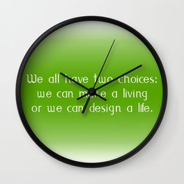 Two Choices Wall Clock