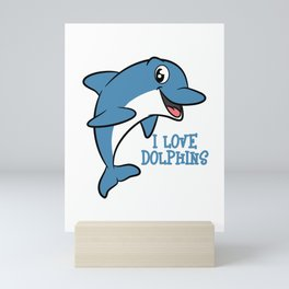 """Fantastic and fabulous gift to your friends and family! Grab this """"I Love Dolphins"""" tee design now!  Mini Art Print"""