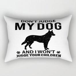 Don't judge my dog and i won't judge your children Rectangular Pillow