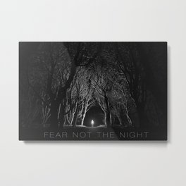 Fear Not the Night Metal Print