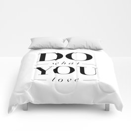 Do What You Love black-white typography poster design modern canvas was art home decor Comforters