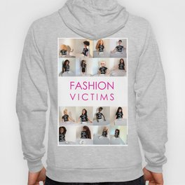 Fashion Victims Poster - alternate format Hoody