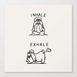 Inhale Exhale Shih Tzu Canvas Print