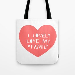 Lovely Love My Family in Pink Tote Bag