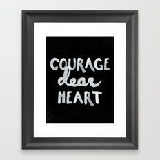 Courage Dear Heart Framed Art Print