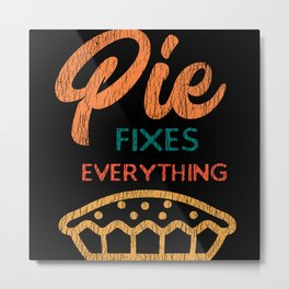 Pie Fix EverythingTurkey Thanksgiving Day Pajama Metal Print
