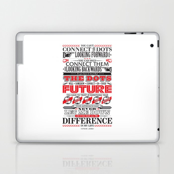 """Steve Jobs """"Connecting the dots"""" quote print Laptop & iPad Skin"""