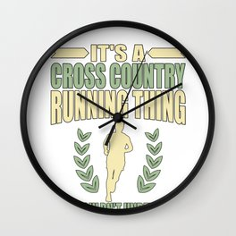 Cross Country Running Thing YoU Wouldn't Understand Wall Clock