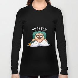 PUGLIFE - FUNNY PUG Long Sleeve T-shirt