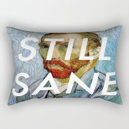 van Gogh is Still Sane Rectangular Pillow