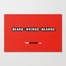 BEARD + WEIRDO = BEARDO. Canvas Print