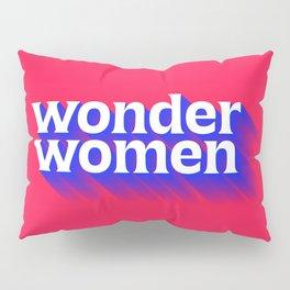 Wonder Women Pillow Sham