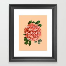 Fool For You Framed Art Print