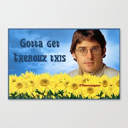 Louis Theroux - Gotta Get Theroux This Canvas Print