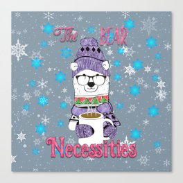 The Bear Necessities In Snow with Coffee Canvas Print